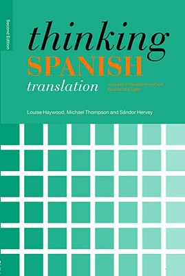 Thinking Spanish Translation By Haywood, Louise M./ Thompson, Michael/ Hervey, Sandor