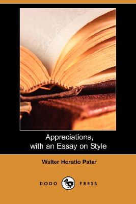 walter pater essays 1903 pater was an essayist, critic, and oxford don renowned for his study of aesthetic poetry and his essays on the history of the renaissance, he was a central figure in the aesthetic movement that swept england at the end of the nineteenth century.